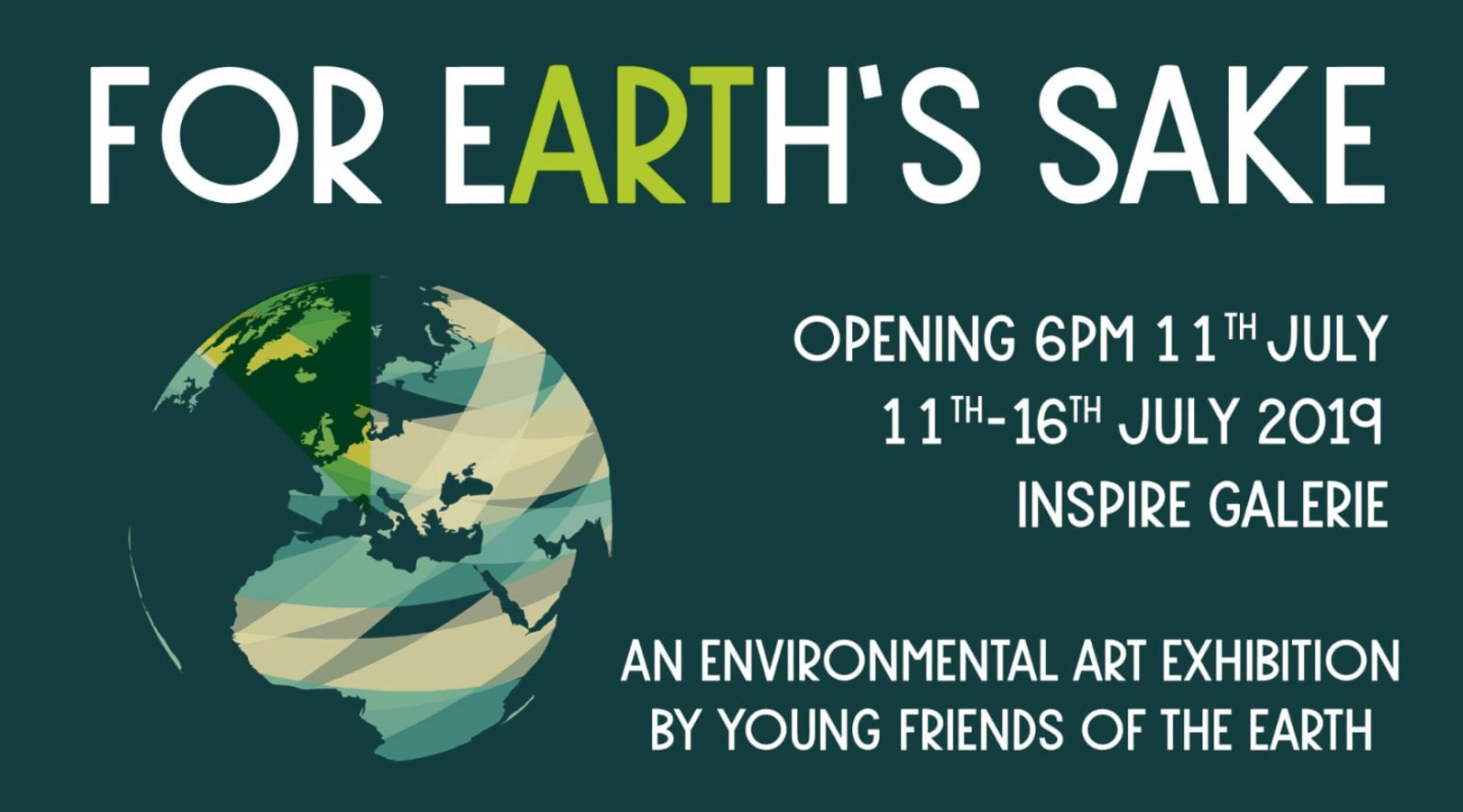 For Earth's Sake: our environmental crisis interpreted by young artists