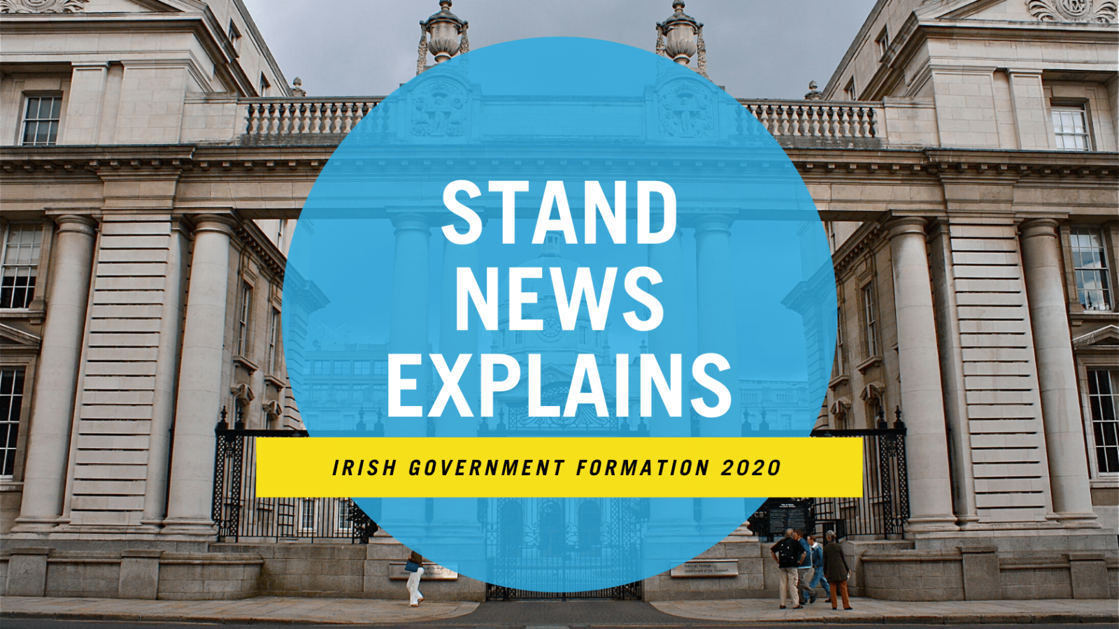 STAND News Explains: Leaders of Fianna Fáil, Fine Gael and the Green Party have agreed on a draft government programme