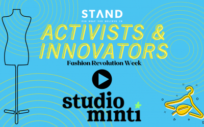 Activists + Innovators Series: Fashion Revolution Week with Studio Minti