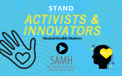 Activists + Innovators Series: Mental Health Matters with UCC Sámh