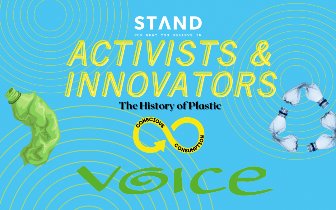 Activists + Innovators Series: The History of Plastic with VOICE Ireland