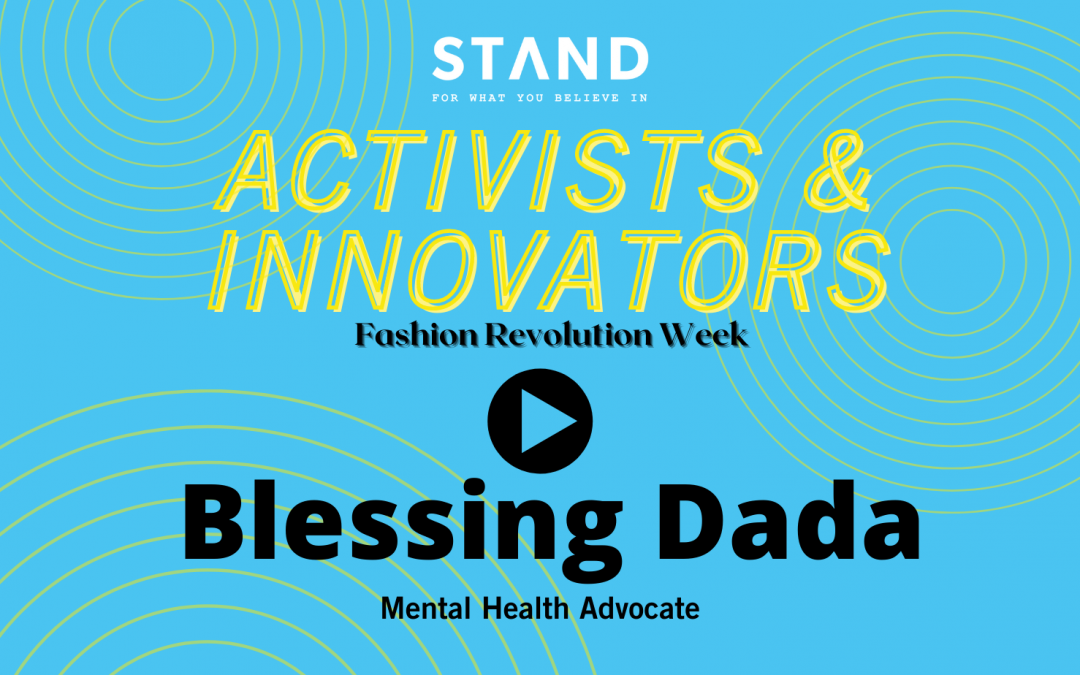 Activists + Innovators Series: Blessing Dada